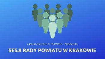 Zawiadomienie o sesji Rady Powiatu w Krakowie