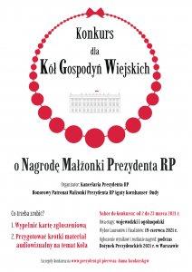 Plakat z napisem: Konkurs dla Kół Gospodyń Wiejskich o Nagrodę Małżonki Prezydenta RP informujący o tym, co należy zrobić, by wziąć udział w konkursie. Plakat biały z napisami czarnymi i czerwonymi i szarymi oraz czerwonymi elementami graficznymi