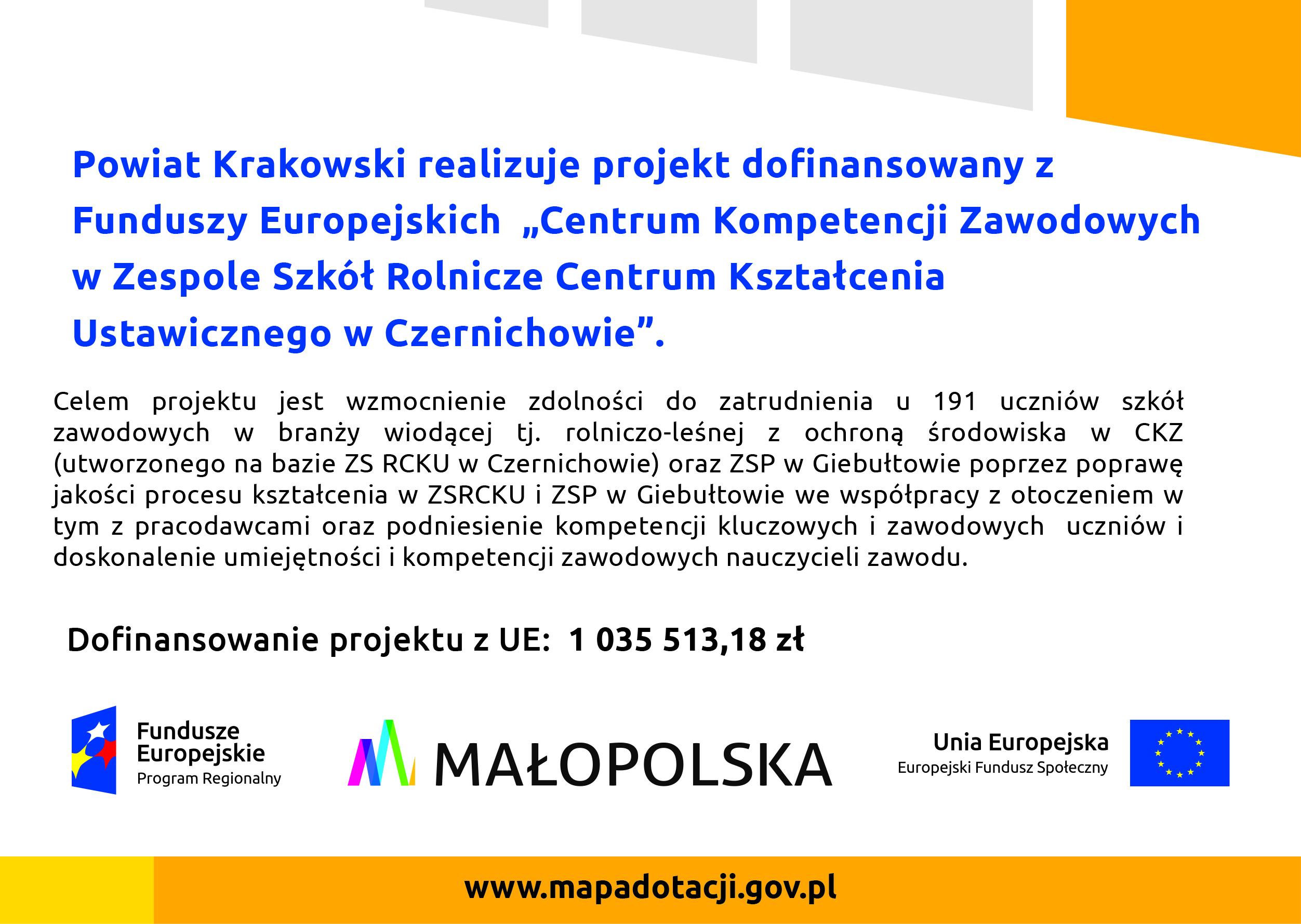 Plakat projektu Centrum Kompetencji Zawodowych w Zespole Szkół Rolnicze Centrum Kształcenia Ustawicznego w Czernichowie